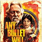 Bruce Davison, Meg Foster, and Kevin Makely in Any Bullet Will Do (2018)