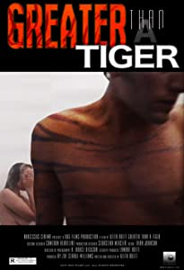 Watch full movie iphone free Greater Than a Tiger USA [2160p]
