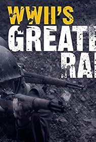 WWII's Greatest Raids (2014)