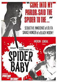 Primary photo for Spider Baby or, the Maddest Story Ever Told