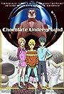 Chocolate Underground
