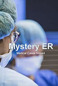 Mystery ER (2007)