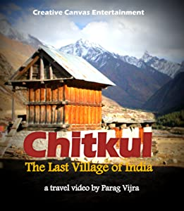 Mobile full movie mp4 free download Chitkul: The Last Village of India [2048x1536]
