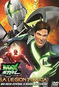 Max Steel vs The Toxic Legion (2010)