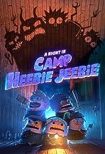 A Night in Camp Heebie Jeebie