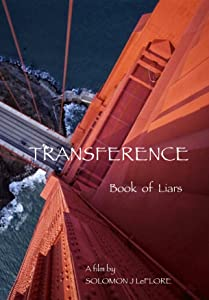 Movie trailer for download Transference: Book of Liars [BRRip]