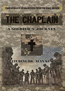 Best site to watch good quality movies The Chaplain: A Soldier's Journey Featuring Dr. Alan Keyes [Mpeg]