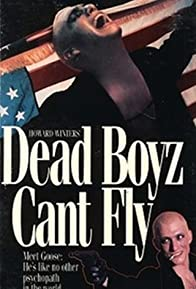 Primary photo for Dead Boyz Can't Fly