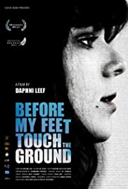 Before My Feet Touch the Ground Poster
