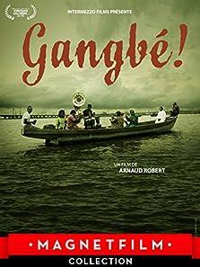 Gangbé! (2015)