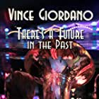 Vince Giordano: There's a Future in the Past (2016)