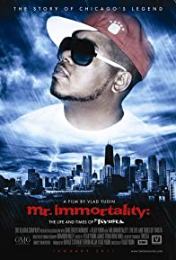 Primary photo for Mr Immortality: The Life and Times of Twista