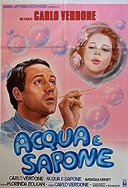 Acqua e sapone Poster