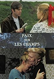 Paix sur les champs (1970) Poster - Movie Forum, Cast, Reviews