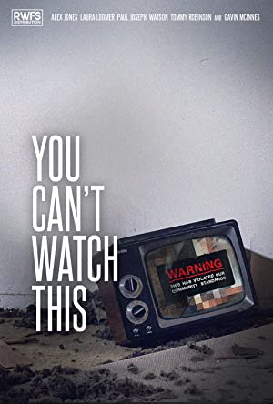 You Can't Watch This (2019)
