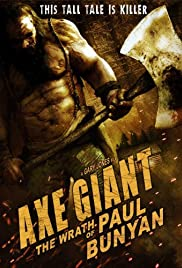 Axe Giant: The Wrath of Paul Bunyan Poster