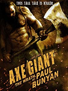 Axe Giant The Wrath of Paul Bunyanไอ้ขวานยักษ์สับนรก