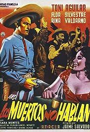 Los Muertos No Hablan 1958 Imdb