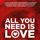 All You Need Is Love (2018)