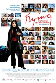 Primary photo for Flying: Confessions of a Free Woman
