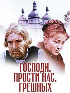 Watching downloaded movies Gospodi, prosti nas, greshnykh [Ultra]