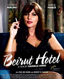 Beyrouth hôtel (2011 TV Movie)