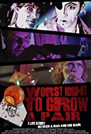 Worst Night to Grow a Pair Poster