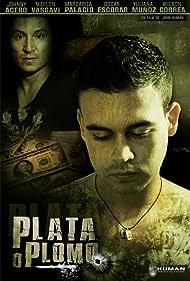 Plata o Plomo (2010)