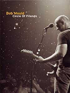 Movies downloadable to ipod Bob Mould: Circle of Friends [360x640]