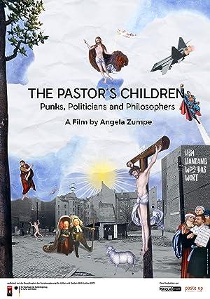 The Pastors Children: Punks, Politicans and Philosophers