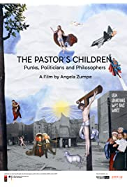 The Pastors Children: Punks, Politicans and Philosophers
