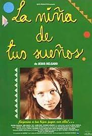 La niña de tus sueños Poster