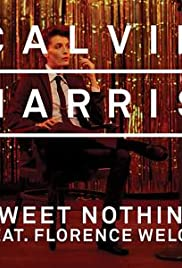 Calvin Harris Feat. Florence Welch: Sweet Nothing Poster