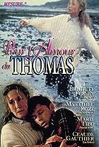 Pour l'amour de Thomas