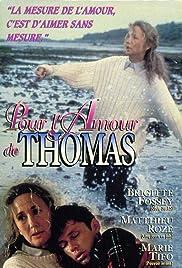 Pour l'amour de Thomas Poster