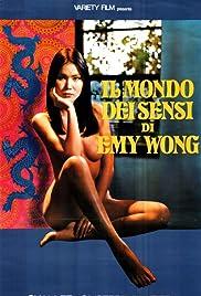 Il mondo dei sensi di Emy Wong(1977) Poster - Movie Forum, Cast, Reviews