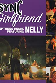 Primary photo for *NSYNC & Nelly: Girlfriend (The Neptunes Remix)