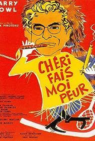 Chéri, fais-moi peur (1958)