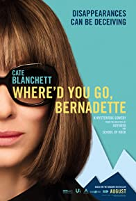 Primary photo for Where'd You Go, Bernadette