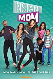 Instant Mom Poster - TV Show Forum, Cast, Reviews