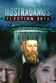 Nostradamus: Election 2016 Poster