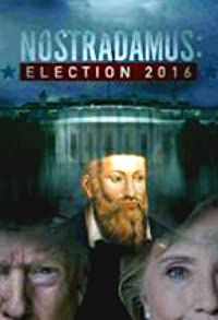 Primary photo for Nostradamus: Election 2016
