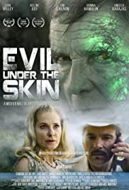 Evil Under the Skin(2019) Poster - Movie Forum, Cast, Reviews