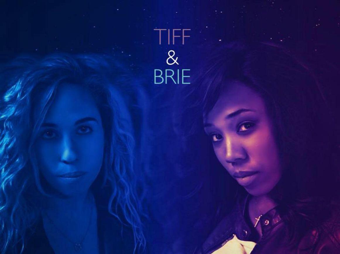 Tiff & Brie (2018)