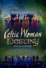 Celtic Woman: Destiny (2016)