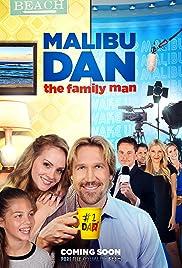Malibu Dan the Family Man Poster
