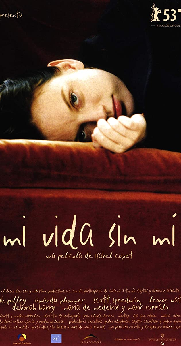 My Life Without Me (2003) - My Life Without Me (2003) - User