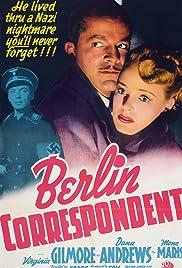 Berlin Correspondent(1942) Poster - Movie Forum, Cast, Reviews
