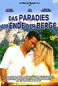 Primary photo for Das Paradies am Ende der Berge