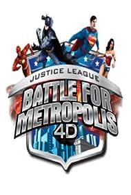 Justice League: Battle for Metropolis 4D (2015)